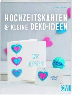 Hochzeitskarten & kleine Deko-Ideen (Mängelexemplar) - Günther, Claudia