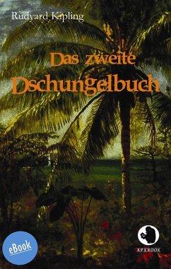 Das zweite Dschungelbuch (eBook, ePUB) - Kipling, Rudyard