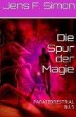 Die Spur der Magie