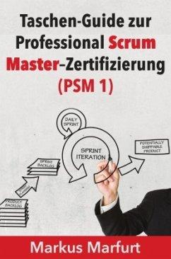 Taschen-Guide zur Professional Scrum Master-Zer...
