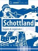 Schottland Sagen und Legenden (eBook, ePUB)