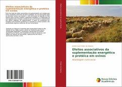 Efeitos associativos da suplementação energética e protéica em ovinos