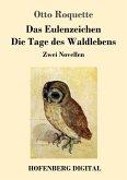 Das Eulenzeichen / Die Tage des Waldlebens (eBook, ePUB)