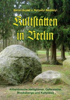 Kultstätten in Berlin (eBook, ePUB)