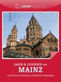 Mainz Sagen und Legenden (eBook, ePUB)