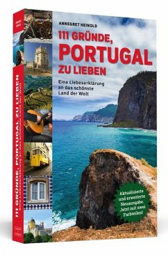111 Gründe, Portugal zu lieben - Heinold, Annegret