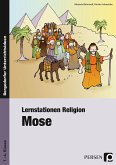 Lernstationen Religion: Mose