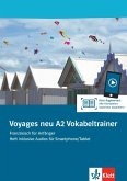 Voyages neu A2. Vokabeltrainer. Heft inklusive Audios für Smartphone/Tablet