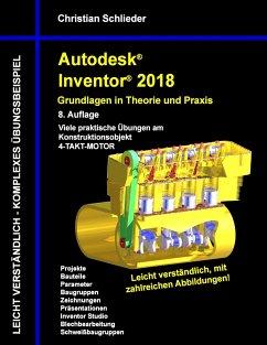 Autodesk Inventor 2018 - Grundlagen in Theorie ...