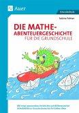 Die Mathe-Abenteuergeschichte für die Grundschule