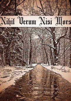 Nihil Verum Nisi Mors