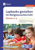 Lapbooks gestalten im Religionsunterricht Kl. 2-4