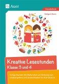 Kreative Lesestunden Klasse 3 und 4