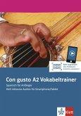 Con gusto A2. Vokabeltrainer. Heft inklusive Audios für Smartphone/Tablet