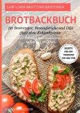 Low-Carb Brot und Brötchen Rezepte für den Thermomix® TM5 und TM31 Brotbackbuch für Brotrezepte, Brotaufstriche und Dips (fast) ohne Kohlenhydrate