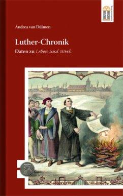 Luther-Chronik - Dülmen, Andrea van