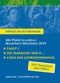 Abi-Paket Grundkurs Nordrhein-Westfalen 2019 - Königs Erläuterungen, 3 Bde. - Goethe, Johann Wolfgang von; Kleist, Heinrich von