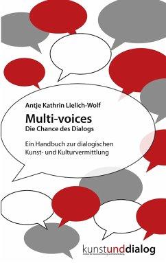 Multi-voices Die Chance des Dialogs