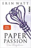 Paper Passion - Das Begehren / Paper Bd.4
