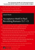 Acceptance Motif in Paul: Revisiting Romans 15:7-13