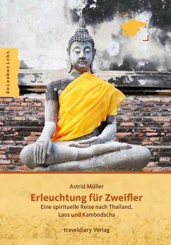 Erleuchtung für Zweifler (eBook, ePUB) - Müller, Astrid