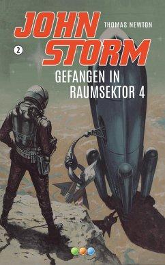 Gefangen in Raumsektor 4 (eBook, ePUB) - Newton, Thomas