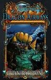 Dragon Airways (eBook, ePUB)