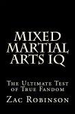 Mixed Martial Arts IQ: The Ultimate Test of True Fandom (eBook, ePUB)