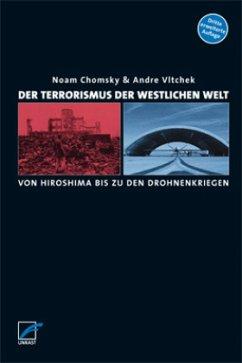 Der Terrorismus der westlichen Welt - Chomsky, Noam; Vltchek, Andre