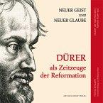 Dürer als Zeitzeuge der Reformation