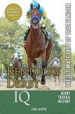 Kentucky Derby IQ: The Ultimate Test of True Fandom (eBook, ePUB)