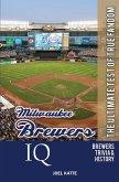 Milwaukee Brewers IQ: The Ultimate Test of True Fandom (eBook, ePUB)