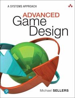 Advanced Game Design - Sellers, Michael
