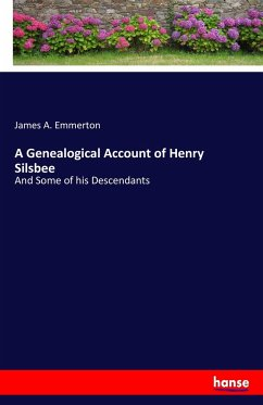 A Genealogical Account of Henry Silsbee