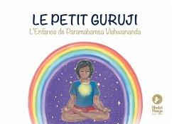 Le petit Guruji - Bhakti Marga Publications