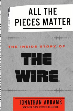 All the Pieces Matter: The Inside Story of the ...