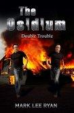 The Osidium Double Trouble (Urban Fantasy Anthologies 2) (eBook, ePUB)