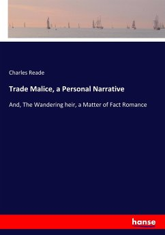 9783744763493 - Reade, Charles: Trade Malice, a Personal Narrative - Buch