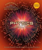 Physics: An Illustrated History of the Foundations of Science (100 Ponderables) Revised and Updated