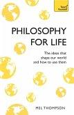 Philosophy for Life: Teach Yourself