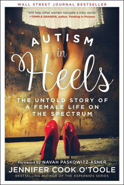 Autism in Heels: The Untold Story of a Female L...