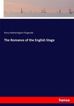 9783744763899 - Fitzgerald, Percy Hetherington: The Romance of the English Stage - Buch