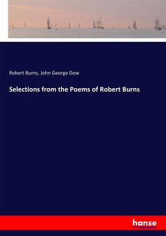 9783744763509 - Burns, Robert; Dow, John George: Selections from the Poems of Robert Burns - Buch