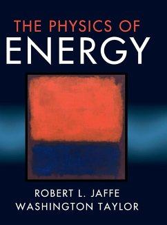 The Physics of Energy - Jaffe, Robert L.; Taylor, Washington