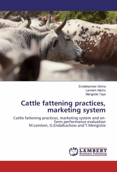 Cattle fattening practices, marketing system