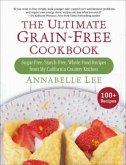 The Ultimate Grain-Free Cookbook