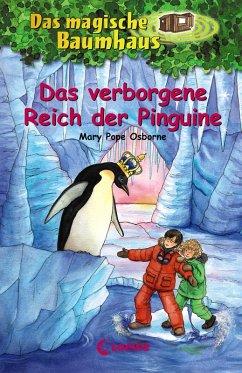 Das verborgene Reich der Pinguine / Das magische Baumhaus Bd.38 (eBook, ePUB) - Pope Osborne, Mary