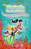 Mariella Meermädchen 4 - Der Zauber der Feuerkorallen (eBook, ePUB)