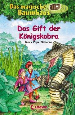 Das Gift der Königskobra / Das magische Baumhaus Bd.43 (eBook, ePUB) - Pope Osborne, Mary