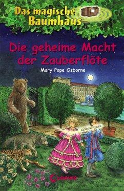 Die geheime Macht der Zauberflöte / Das magische Baumhaus Bd.39 (eBook, ePUB) - Pope Osborne, Mary